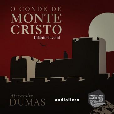 O Conde de Monte Cristo - Adaptado Infanto-Juvenil