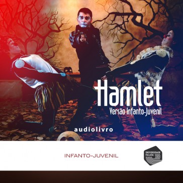 Hamlet - Versão Infanto-Juvenil audio livro audio livros  audio book audio books  audio-livro  audio-livros