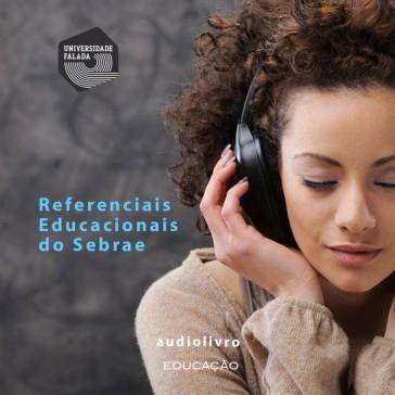 Referenciais Educacionais do Sebrae audio livro audio livros  audio book audio books  audio-livro  audio-livros
