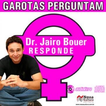 Garotas Perguntam Dr. Jairo Responde audio livro audio livros  audio book audio books  audio-livro  audio-livros