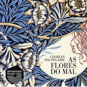 As Flores do Mal - Baudelaire