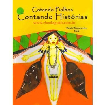 Catando Piolhos, Uma história de Índios audio livro audio livros  audio book audio books  audio-livro  audio-livros