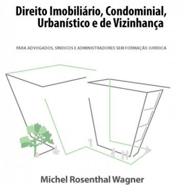 Direito Imobiliário, Condominial, Urbano e de Vizinhança - MP3
