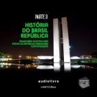 Parte 3 - Imaginário Político nos inícios da República Brasileira continuação
