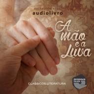 A Mão e a Luva  audio livro audio livros  audio book audio books  audio-livro  audio-livros