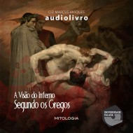A Visão do Inferno Segundo os Gregos mp3 audiobook audioboks audiolivro audiolivros
