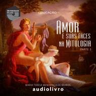 Amor e suas faces na mitologia audio livro audio livros  audio book audio books  audio-livro  audio-livros