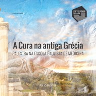 A Cura na antiga Grécia - Palestra na Escola Paulista de Medicina audio livro audio livros  audio book audio books  audio-livro  audio-livros