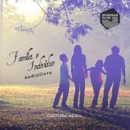 Família e Indivíduo audio livro audio livros  audio book audio books  audio-livro  audio-livros
