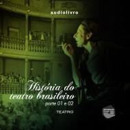 História do Teatro Brasileiro mp3 audiobook audioboks audiolivro audiolivros