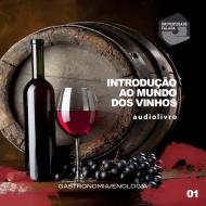Introdução ao Mundo dos Vinhos mp3 audiobook audioboks audiolivro audiolivros