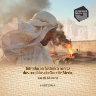 Introdução histórica acerca dos conflitos do Oriente Médio