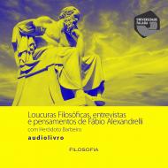 Loucuras Filosóficas com Heródoto Barbeiro audio livro audio livros  audio book audio books  audio-livro  audio-livros