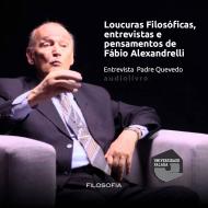Loucuras Filosóficas entrevista: Padre Quevedo audio livro audio livros  audio book audio books  audio-livro  audio-livros