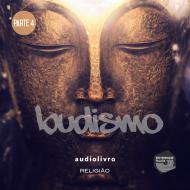 Parte 4 - Budismo