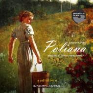 Poliana - Eleanor Hodgman Porter audio livro audio livros  audio book audio books  audio-livro  audio-livros