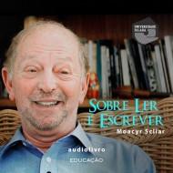 Sobre Ler e Escrever - Moacyr Scliar audio livro audio livros  audio book audio books  audio-livro  audio-livros