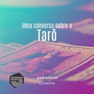 TARÔ - Uma conversa sobre o Tarô mp3 audiobook audioboks audiolivro audiolivros