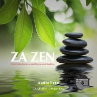 Za Zen audio livro audio livros  audio book audio books  audio-livro  audio-livros