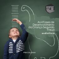 As 4 fases de desenvolvimento da criança segundo Freud mp3 audiobook audioboks audiolivro audiolivros