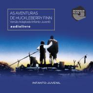 As Aventuras de Huckleberry Finn audio livro audio livros  audio book audio books  audio-livro  audio-livros