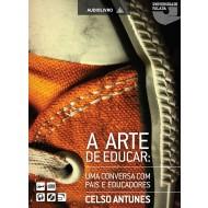 A Arte de Educar: Uma conversa com Pais e Educadores