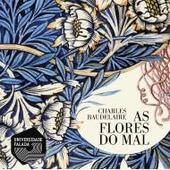 As Flores do Mal - Baudelaire