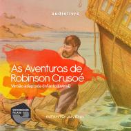 As aventuras de Robinson Crusoé - Daniel Defoe audio livro audio livros  audio book audio books  audio-livro  audio-livros