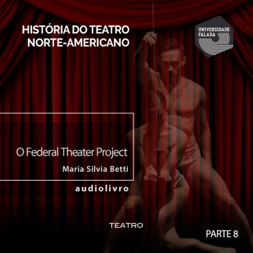 08 O Federal Theater Project - Parte V b