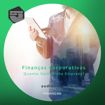 Finanças Corporativas mp3 audiobook audioboks audiolivro audiolivros