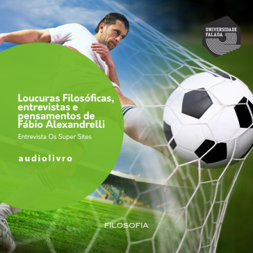 Loucuras Esportivas do Alexandrelli - Entrevista os Super Sites   audio livro audio livros  audio book audio books  audio-livro  audio-livros