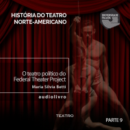O teatro político do Federal Theater Project audio livro audio livros  audio book audio books  audio-livro  audio-livros